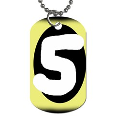 Number five Dog Tag (One Side)