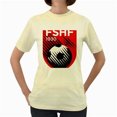 Crest Of The Albanian National Football Team Women s Yellow T Shirt