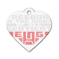 Freedom is the Right GRUNGE Dog Tag Heart (One Side)