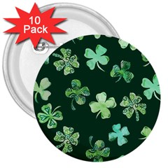Lucky Shamrocks 3  Buttons (10 pack)