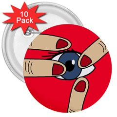 Poke in the eye 3  Buttons (10 pack)