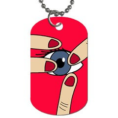 Poke in the eye Dog Tag (Two Sides)