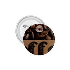 Funny Coffee Beans Brown Typography 1.75  Buttons