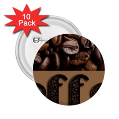 Funny Coffee Beans Brown Typography 2.25  Buttons (10 pack)