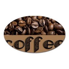 Funny Coffee Beans Brown Typography Oval Magnet