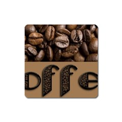Funny Coffee Beans Brown Typography Square Magnet