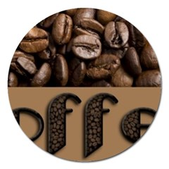 Funny Coffee Beans Brown Typography Magnet 5  (Round)