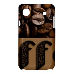 Funny Coffee Beans Brown Typography Samsung Galaxy SL i9003 Hardshell Case