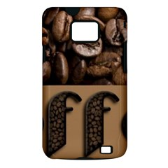 Funny Coffee Beans Brown Typography Samsung Galaxy S II i9100 Hardshell Case (PC+Silicone)
