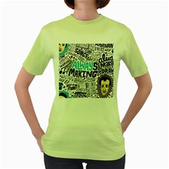 Always Making Pattern Women s Green T-Shirt