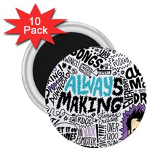 Always Making Pattern 2.25  Magnets (10 pack)