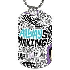 Always Making Pattern Dog Tag (two Sides)