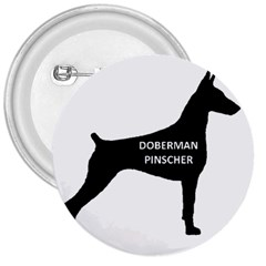 Doberman Pinscher Name Silhouette Black 3  Buttons