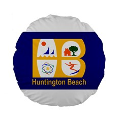 Flag Of Huntington Beach, California Standard 15  Premium Flano Round Cushions
