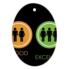 Bad Good Excellen Ornament (oval)