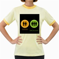 Bad Good Excellen Women s Fitted Ringer T Shirts