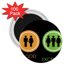 Bad Good Excellen 2 25  Magnets (100 Pack)