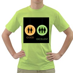 Bad Good Excellen Green T Shirt