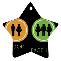Bad Good Excellen Star Ornament (two Sides)