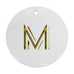 M Monogram Initial Letter M Golden Chic Stylish Typography Gold Ornament (Round)