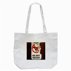 Do Not Disturb Sign Please Go Away I Don T Care Tote Bag (White)