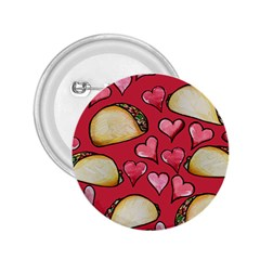 Taco Tuesday Lover Tacos 2.25  Buttons