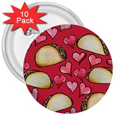Taco Tuesday Lover Tacos 3  Buttons (10 Pack)
