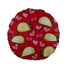 Taco Tuesday Lover Tacos Standard 15  Premium Flano Round Cushions