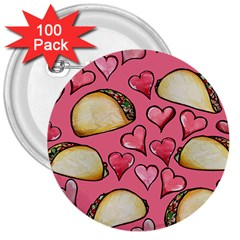 Taco Tuesday Lover Tacos 3  Buttons (100 pack)