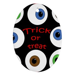 Trick or treat  Ornament (Oval)