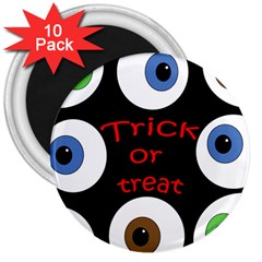 Trick or treat  3  Magnets (10 pack)