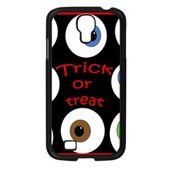 Trick or treat  Samsung Galaxy S4 I9500/ I9505 Case (Black)