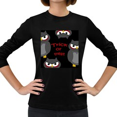 Trick or treat - owls Women s Long Sleeve Dark T-Shirts