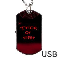 Trick or treat 2 Dog Tag USB Flash (One Side)