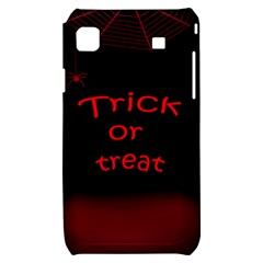 Trick or treat 2 Samsung Galaxy S i9000 Hardshell Case
