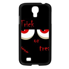 Halloween  Trick or treat  - monsters red eyes Samsung Galaxy S4 I9500/ I9505 Case (Black)