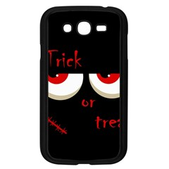 Halloween  Trick or treat  - monsters red eyes Samsung Galaxy Grand DUOS I9082 Case (Black)
