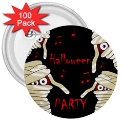 Halloween mummy party 3  Buttons (100 pack)