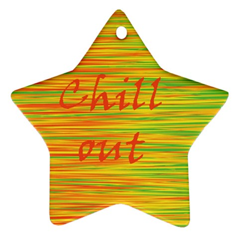 Chill out Ornament (Star)