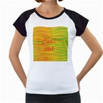 Chill out Women s Cap Sleeve T Front