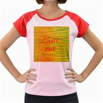 Chill out Women s Cap Sleeve T-Shirt Front