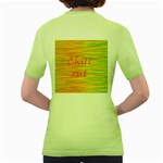 Chill out Women s Green T-Shirt Back