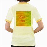 Chill out Women s Fitted Ringer T-Shirts Back