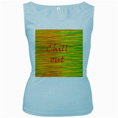 Chill Out Women s Baby Blue Tank Top