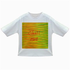 Chill out Infant/Toddler T-Shirts