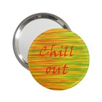 Chill out 2.25  Handbag Mirrors Front