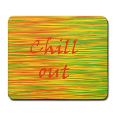 Chill out Large Mousepads