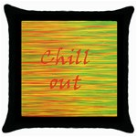 Chill out Throw Pillow Case (Black) Front