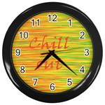 Chill out Wall Clocks (Black) Front