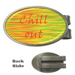 Chill out Money Clips (Oval)  Front